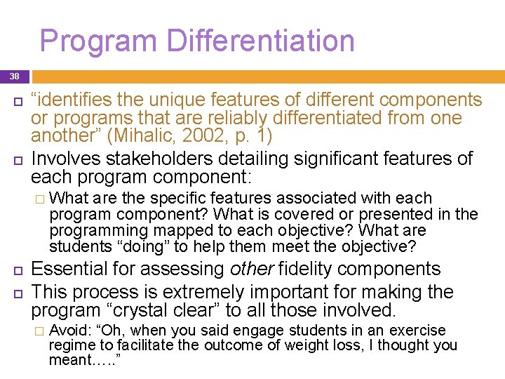 """Program Differentiation 38 """"identifies the unique features of different components or programs that are"""