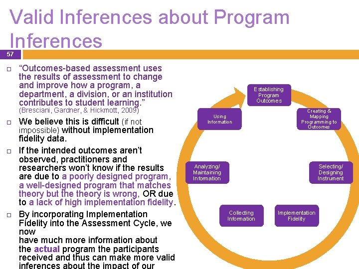"""Valid Inferences about Program Inferences 57 """"Outcomes-based assessment uses the results of assessment to"""