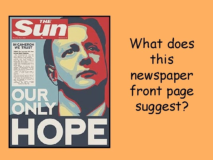 What does this newspaper front page suggest?