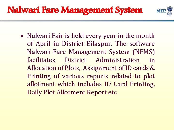 Nalwari Fare Management System • Nalwari Fair is held every year in the month