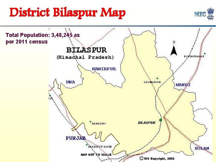 District Bilaspur Map Total Population: 3, 48, 245 as per 2011 census