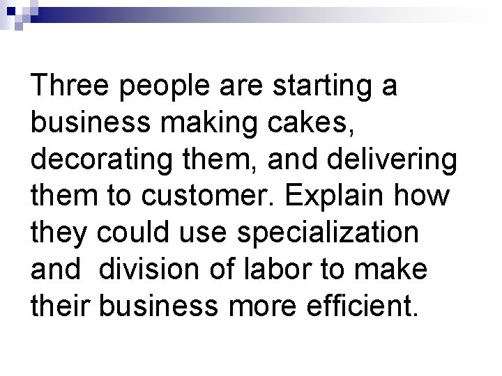 Three people are starting a business making cakes, decorating them, and delivering them to