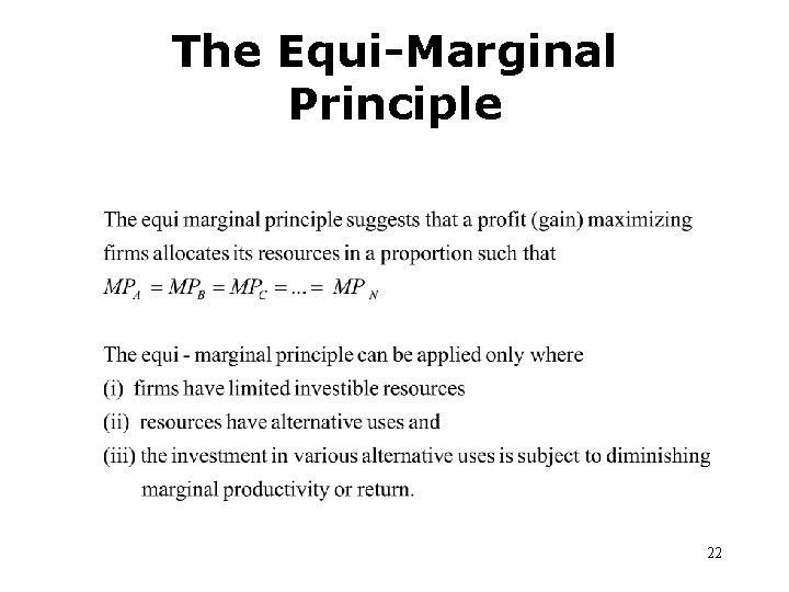 The Equi-Marginal Principle 22