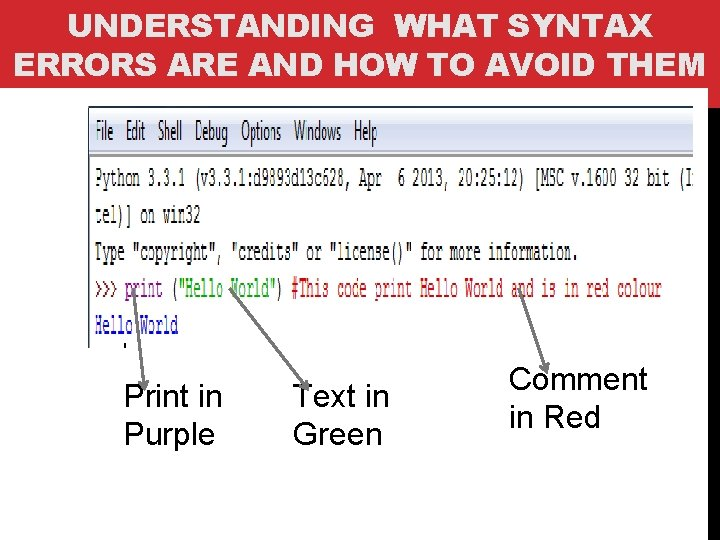 UNDERSTANDING WHAT SYNTAX ERRORS ARE AND HOW TO AVOID THEM Print in Purple Text