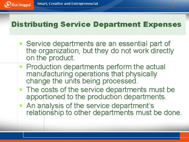 Distributing Service Department Expenses § Service departments are an essential part of the organization,