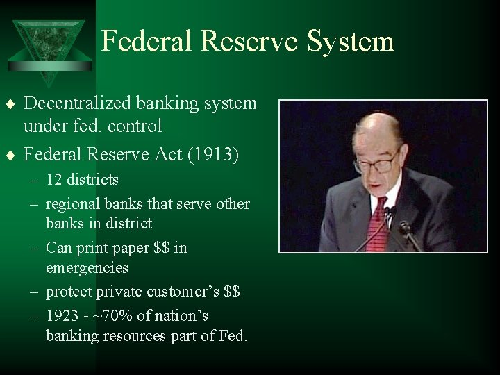 Federal Reserve System t t Decentralized banking system under fed. control Federal Reserve Act