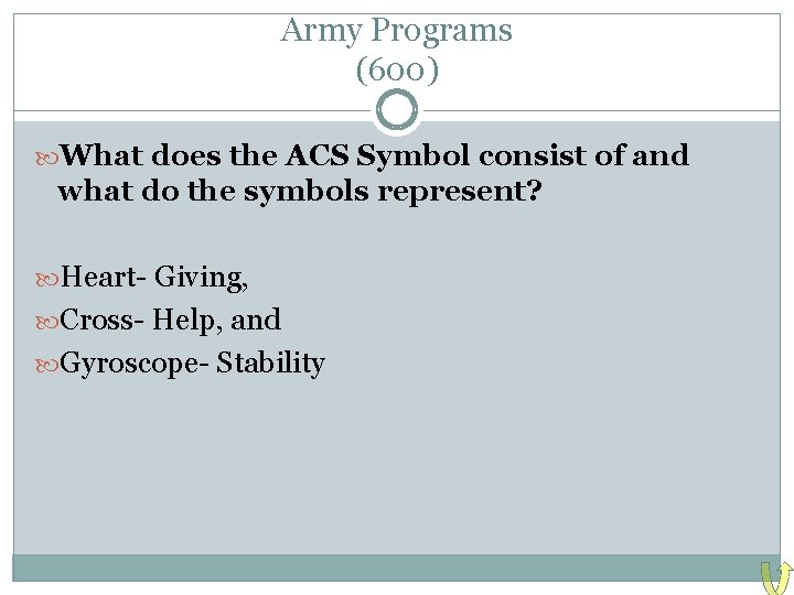Army Programs (600) What does the ACS Symbol consist of and what do the