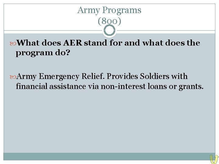 Army Programs (800) What does AER stand for and what does the program do?