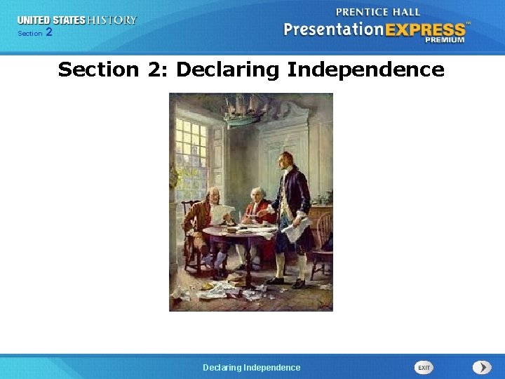 Chapter Section 2 25 Section 1 Section 2: Declaring Independence