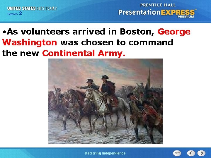 Chapter Section 2 25 Section 1 • As volunteers arrived in Boston, George Washington