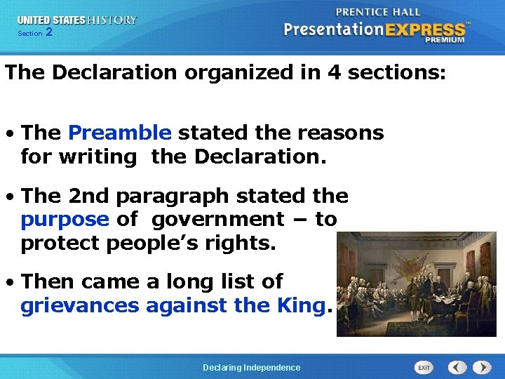 Chapter Section 2 25 Section 1 The Declaration organized in 4 sections: • The
