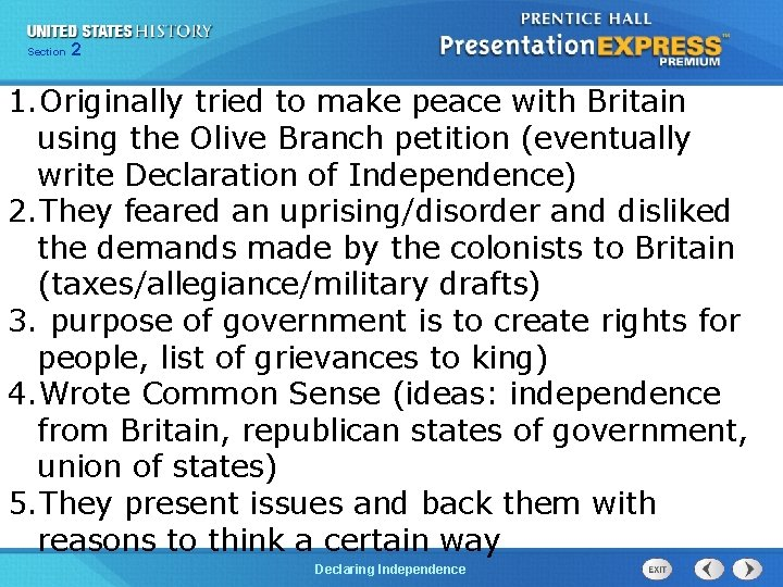 Chapter Section 2 25 Section 1 1. Originally tried to make peace with Britain