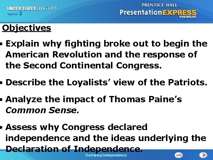 Chapter Section 2 25 Section 1 Objectives • Explain why fighting broke out to