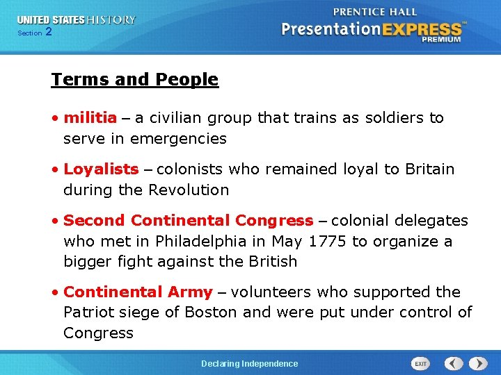 Chapter Section 2 25 Section 1 Terms and People • militia – a civilian