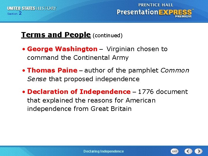 Chapter Section 2 25 Section 1 Terms and People (continued) • George Washington –