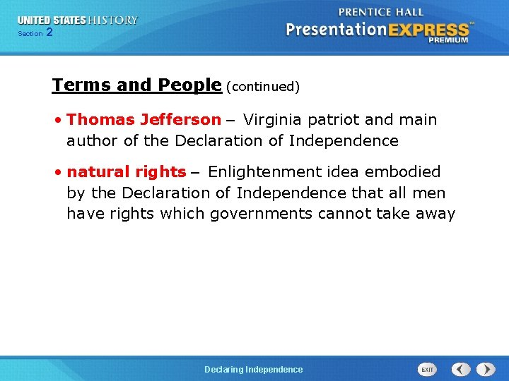 Chapter Section 2 25 Section 1 Terms and People (continued) • Thomas Jefferson –