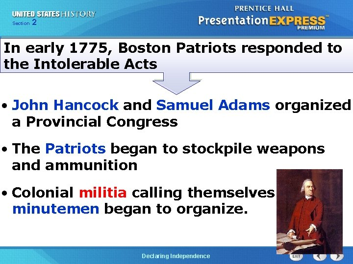Chapter Section 2 25 Section 1 In early 1775, Boston Patriots responded to the