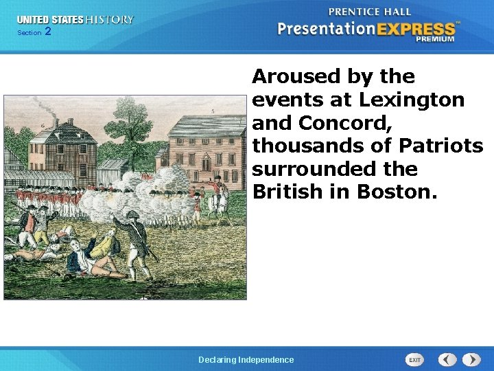 Chapter Section 2 25 Section 1 Aroused by the events at Lexington and Concord,