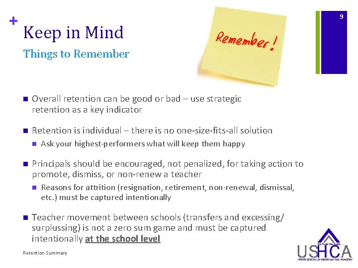 + 9 Keep in Mind Things to Remember n Overall retention can be good
