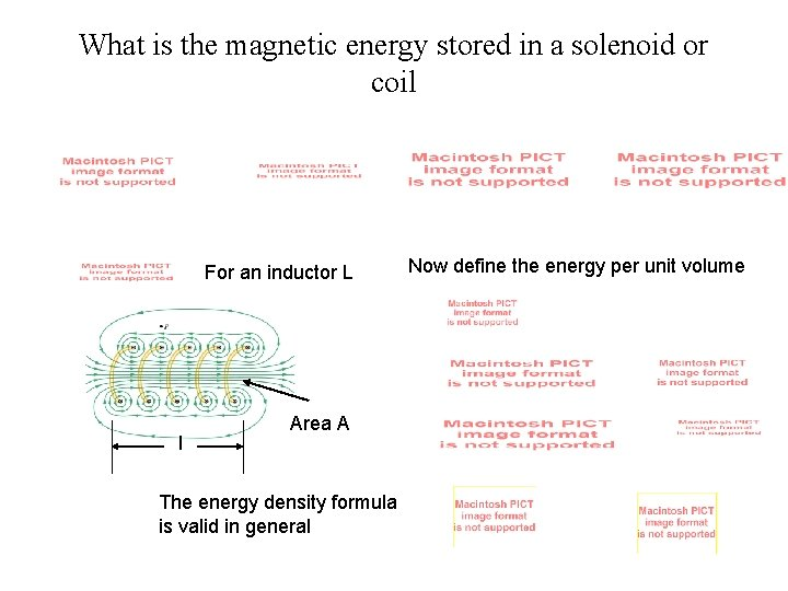 What is the magnetic energy stored in a solenoid or coil For an inductor