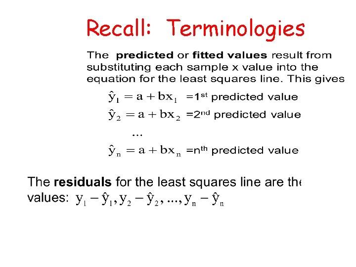 Recall: Terminologies