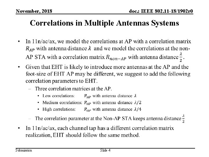 November, 2018 doc. : IEEE 802. 11 -18/1902 r 0 Correlations in Multiple Antennas