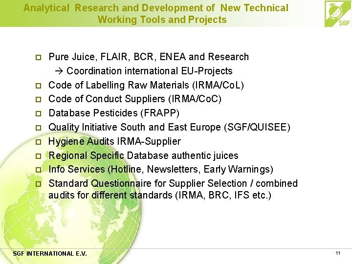 Analytical Research and Development of New Technical Working Tools and Projects p p p