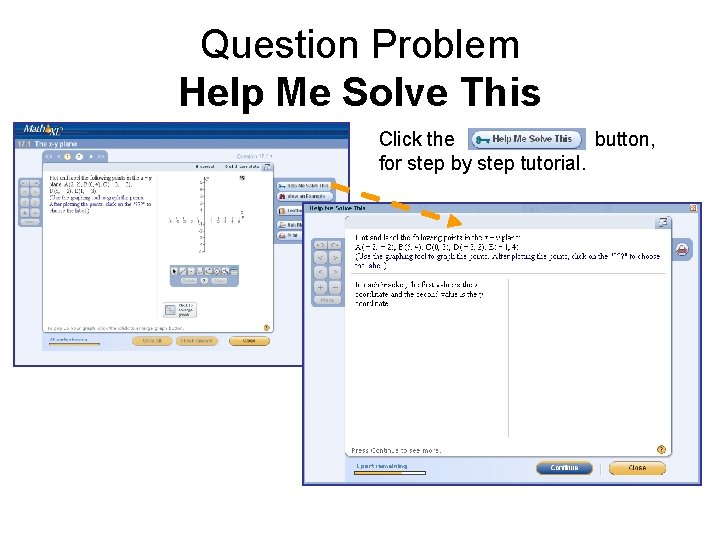 Question Problem Help Me Solve This Click the button, for step by step tutorial.