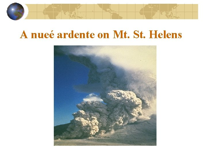 A nueé ardente on Mt. St. Helens