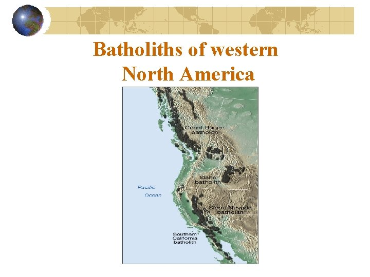 Batholiths of western North America