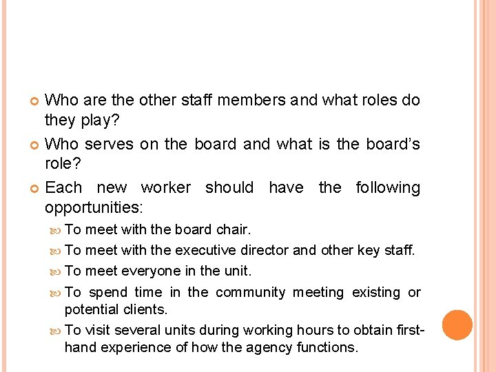 Who are the other staff members and what roles do they play? Who serves