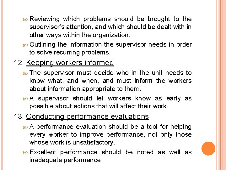 Reviewing which problems should be brought to the supervisor's attention, and which should