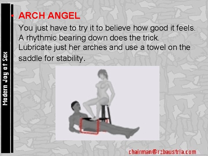 • ARCH ANGEL • You just have to try it to believe how