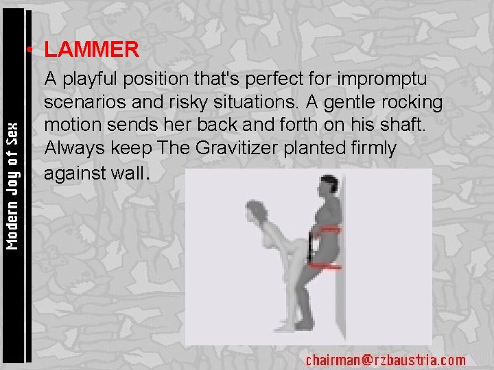 • LAMMER • A playful position that's perfect for impromptu scenarios and risky