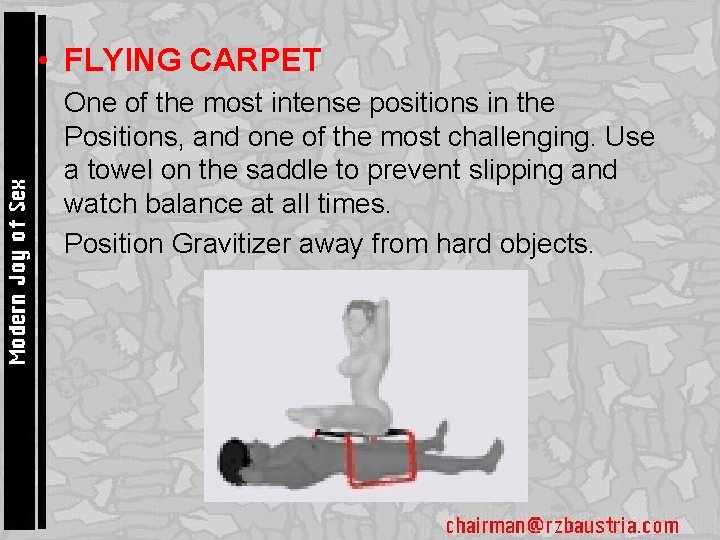 • FLYING CARPET • One of the most intense positions in the Positions,