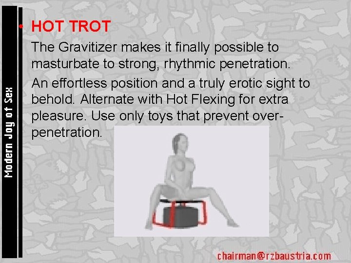 • HOT TROT • The Gravitizer makes it finally possible to masturbate to