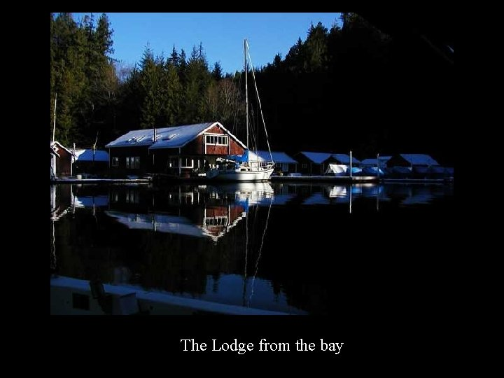 The Lodge from the bay