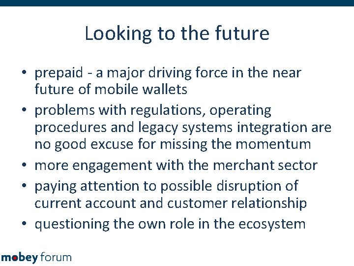 Looking to the future • prepaid - a major driving force in the near