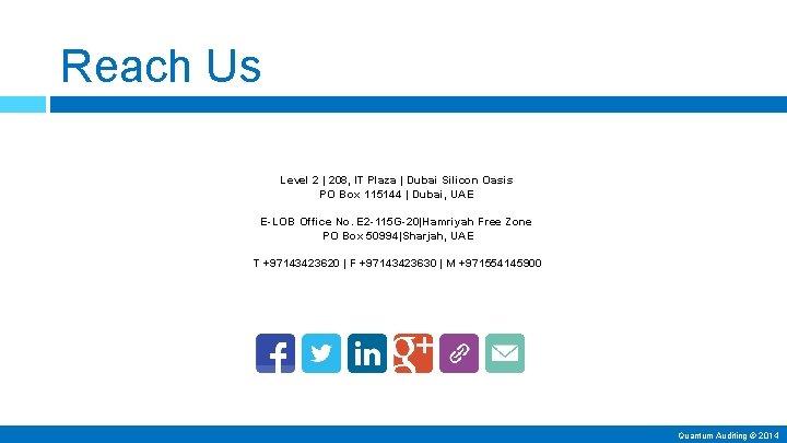 Reach Us Level 2 | 208, IT Plaza | Dubai Silicon Oasis PO Box
