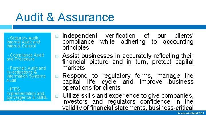 Audit & Assurance Statutory Audit, Internal Audit and Internal Control Compliance Audit and Procedure