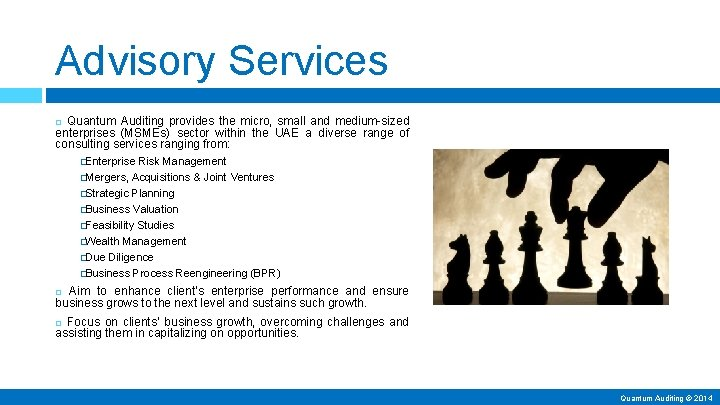 Advisory Services Quantum Auditing provides the micro, small and medium-sized enterprises (MSMEs) sector within