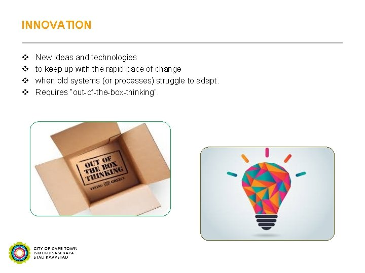 INNOVATION v v New ideas and technologies to keep up with the rapid pace