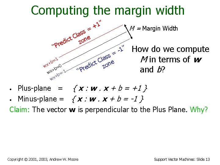 """Computing the margin width """" 1 + = ss a l t C one"""