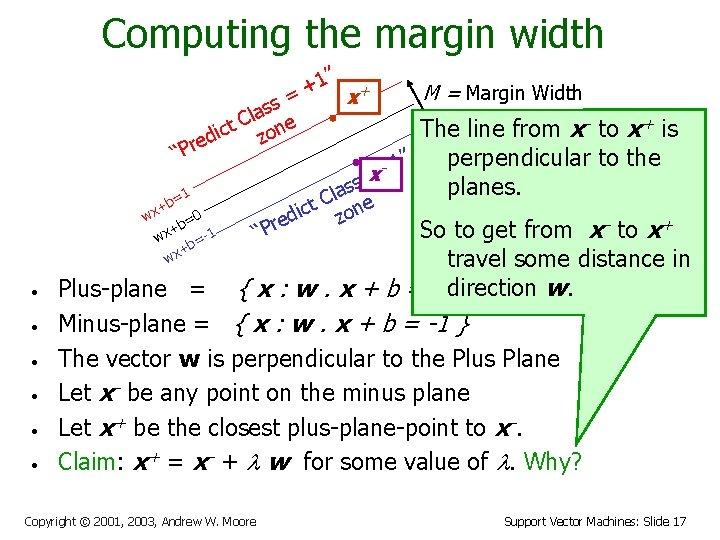 "Computing the margin width 1"" + + M = Margin Width = x s"
