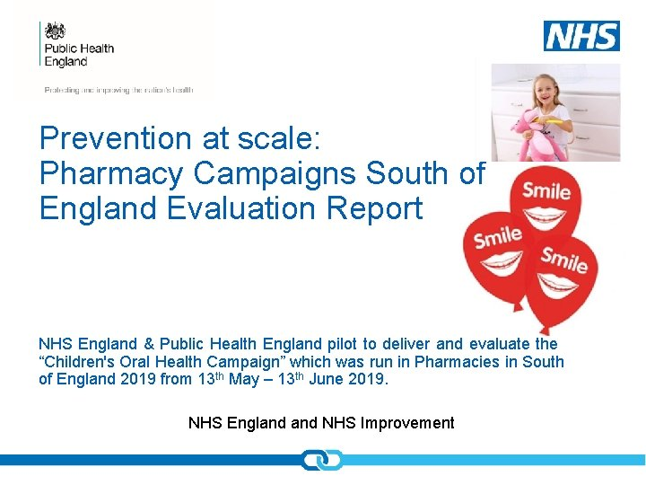 Prevention at scale: Pharmacy Campaigns South of England Evaluation Report NHS England & Public