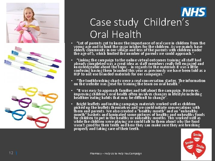 """Case study Children's Oral Health • """"Lot of parents got to know the importance"""