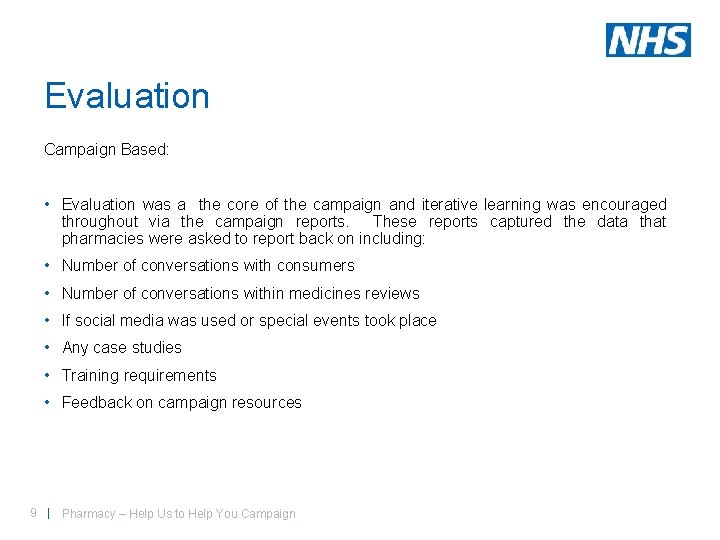 Evaluation Campaign Based: • Evaluation was a the core of the campaign and iterative