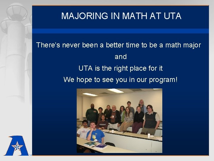 MAJORING IN MATH AT UTA There's never been a better time to be a