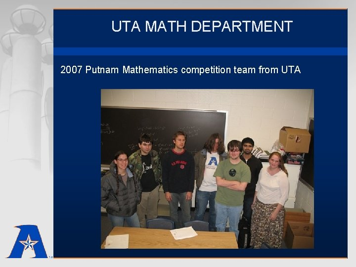 UTA MATH DEPARTMENT 2007 Putnam Mathematics competition team from UTA
