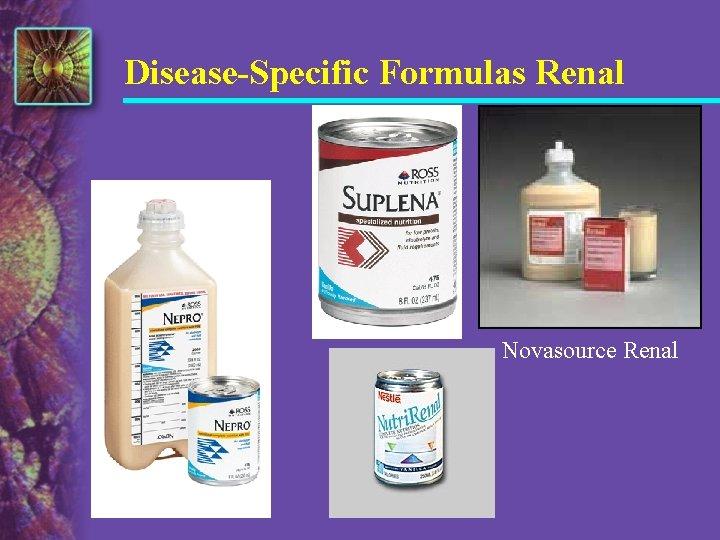 Disease-Specific Formulas Renal Novasource Renal